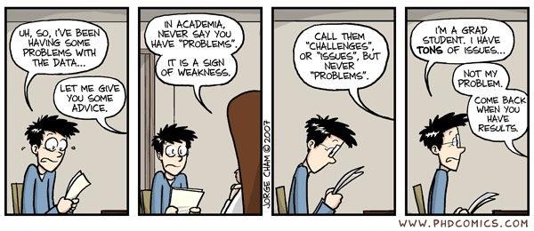 """Piled Higher and Deeper"" by Jorge Cham www.phdcomics.com"